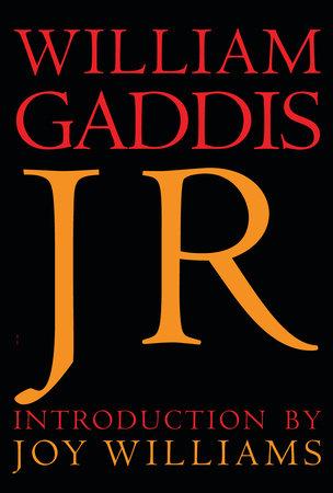 J R by William Gaddis