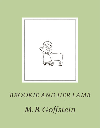 Brookie and Her Lamb by M.B. Goffstein