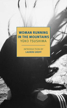 Woman Running in the Mountains by Yuko Tsushima