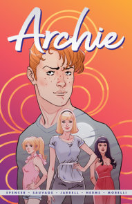 Archie by Nick Spencer Vol. 1