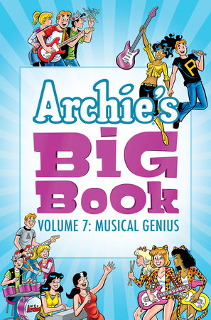 Archie's Big Book Vol. 7 by Archie Superstars