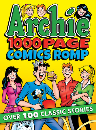 Archie 1000 Page Comics Romp by Archie Superstars