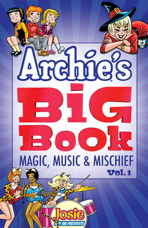Archie's Big Book Vol. 1 by Archie Superstars
