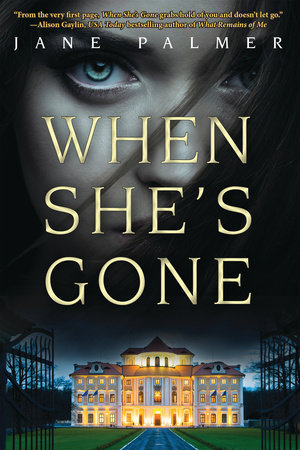 When She's Gone by Jane Palmer
