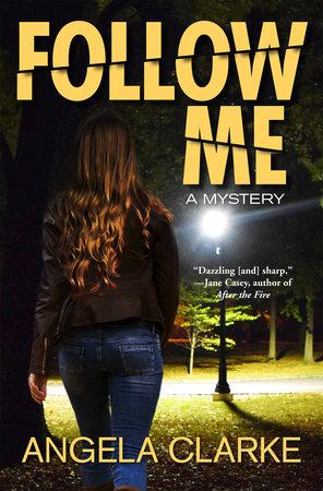 Follow Me by Angela Clarke