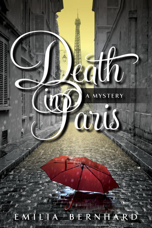 Death in Paris by Emilia Bernhard