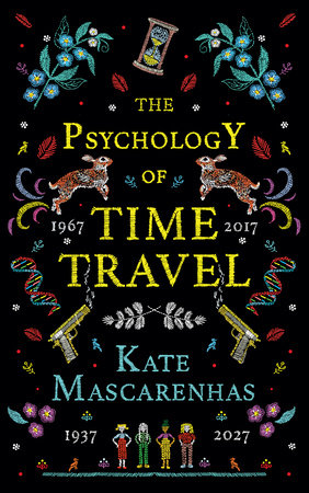 The Psychology of Time Travel by Kate Mascarenhas