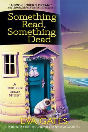 Something Read Something Dead by Eva Gates
