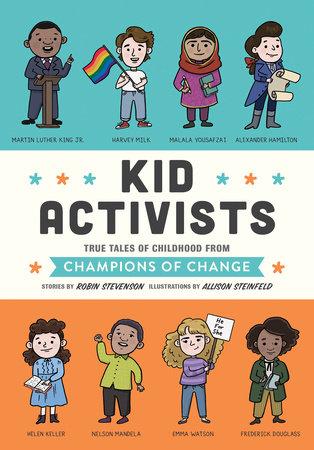 Kid Activists by Robin Stevenson