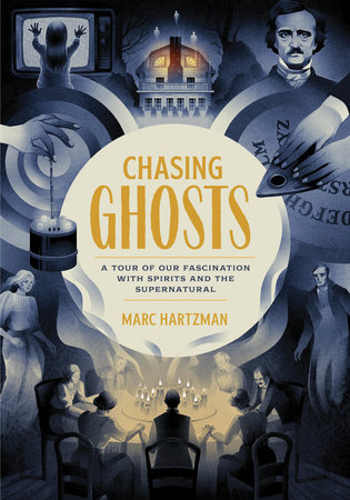 Chasing Ghosts by Marc Hartzman