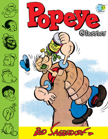Popeye Classics, Vol. 11: The Giant and More by Bud Sagendorf