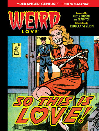 Weird Love: So This is Love! by