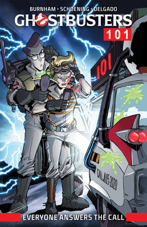 Ghostbusters 101: Everyone Answers The Call by Erik Burnham
