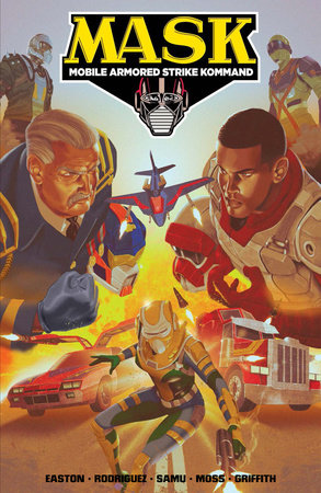 M.A.S.K.: Mobile Armored Strike Kommand, Vol. 2: Rise of V.E.N.O.M. by Brandon Easton and David A. Rodriguez