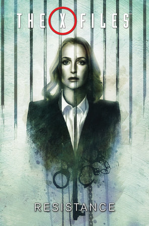 The X-Files, Vol. 4: Resistance by Joe Harris; Matthew Dow Smith