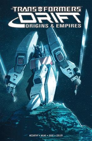 Transformers Drift: Origins & Empires by Shane McCarthy