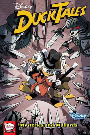 DuckTales: Mysteries and Mallards by Joey Cavalieri and Joe Caramagna