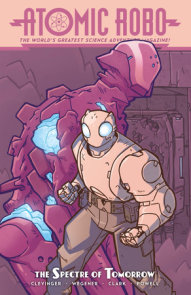 Atomic Robo and the Spectre of Tomorrow