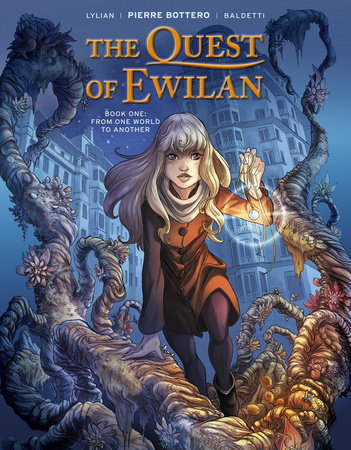 The Quest of Ewilan, Vol. 1: From One World to Another by Pierre Bottero
