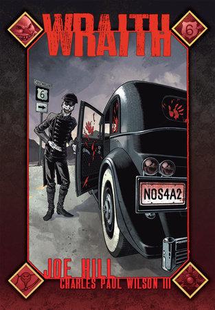 Wraith (NOS4A2 Prequel) by Joe Hill