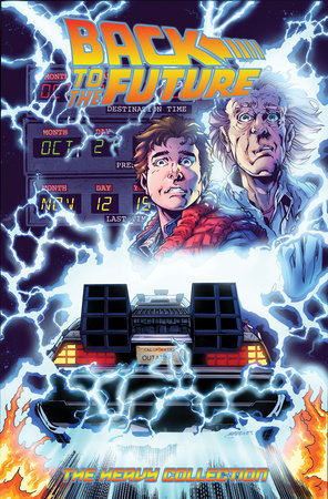 Back To the Future: The Heavy Collection, Vol. 1 by Bob Gale and John Barber