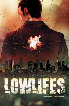 Lowlifes by Brian Buccellato