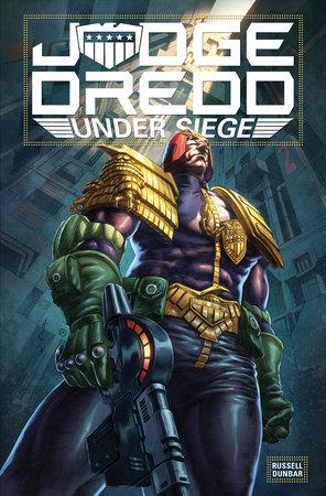 Judge Dredd: Under Siege by Mark Russell