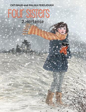 Four Sisters, Vol. 2: Hortense by Malika Ferdjoukh