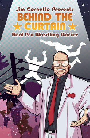 Jim Cornette Presents: Behind the Curtain – Real Pro Wrestling Stories