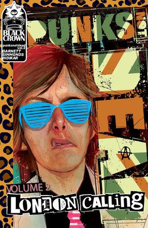 Punks Not Dead, Vol. 2: London Calling by David Barnett