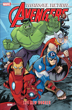 Marvel Action: Avengers: The New Danger (Book One) by Matthew K. Manning