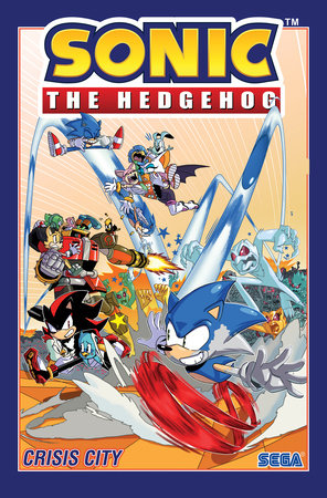 Sonic The Hedgehog, Vol. 5: Crisis City by Ian Flynn