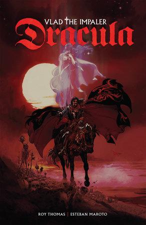Dracula: Vlad the Impaler by Roy Thomas