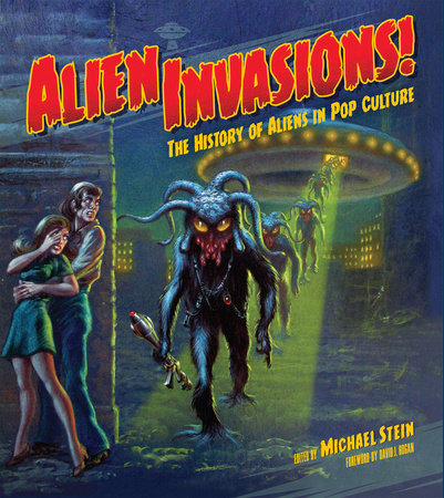 Alien Invasions! The History of Aliens in Pop Culture by