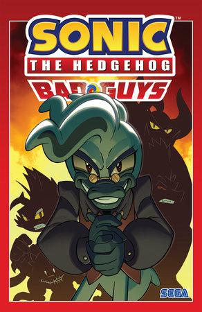 Sonic The Hedgehog: Bad Guys by Ian Flynn