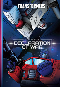 Transformers, Vol. 4: Declaration of War