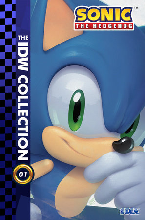 Sonic The Hedgehog: The IDW Collection, Vol. 1 by Ian Flynn
