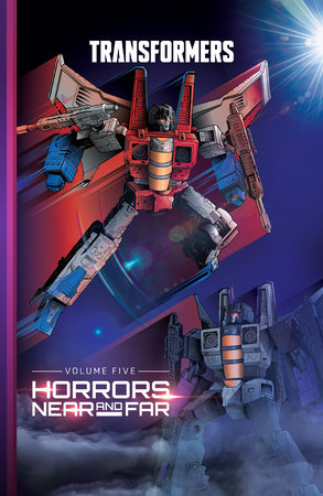 Transformers, Vol. 5: Horrors Near and Far by Brian Ruckley and David Mariotte