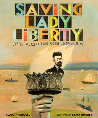 Saving Lady Liberty by Claudia Friddell