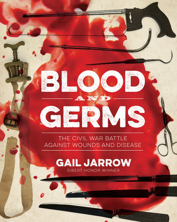 Blood and Germs by Gail Jarrow