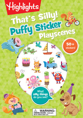 That's Silly!(TM) Puffy Sticker Playscenes by