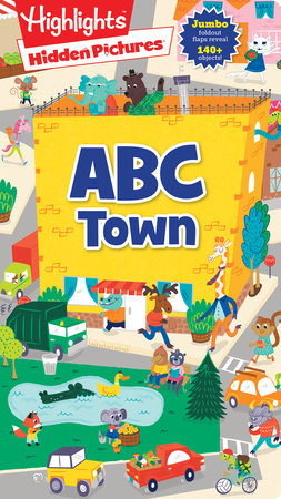 Hidden Pictures® ABC Town by Highlights