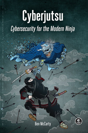 Cyberjutsu by Ben McCarty