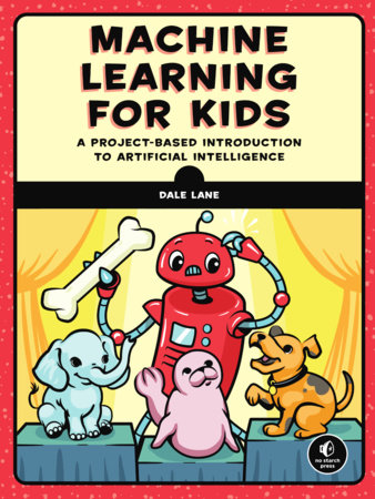 Machine Learning for Kids by Dale Lane