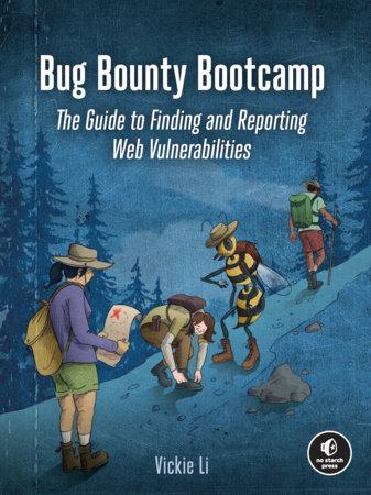 Bug Bounty Bootcamp by Vickie Li