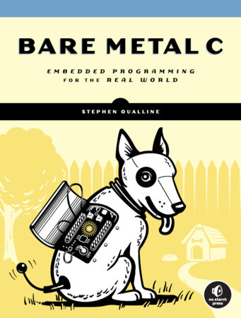 Bare Metal C by Stephen Oualline