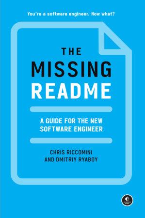 The Missing README by Chris Riccomini and Dmitriy Ryaboy