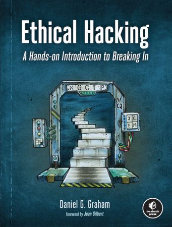 Ethical Hacking by Daniel Graham