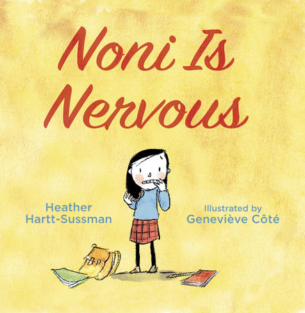 Noni Is Nervous by Heather Hartt-Sussman