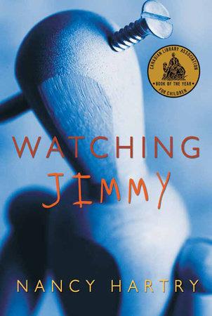Watching Jimmy by Nancy Hartry